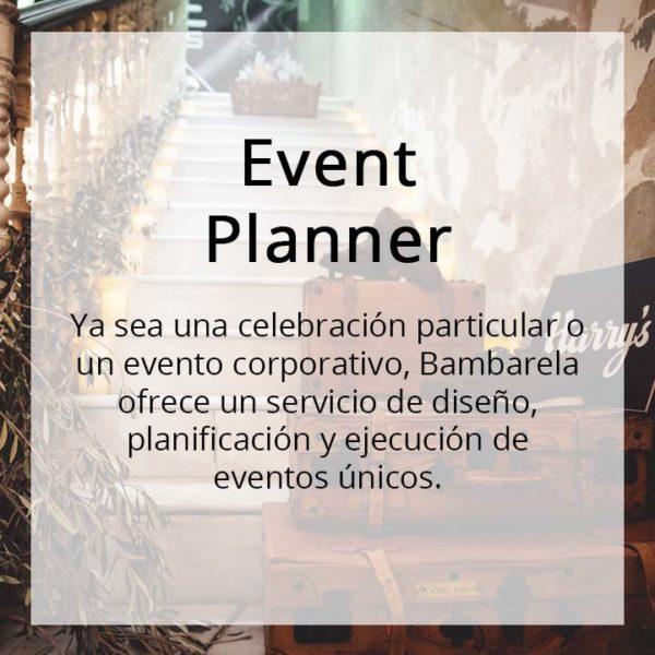 Bambarela, Event Planner. Organización de eventos.